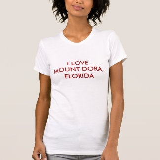 T-SHIRT I DORA DE LOVEMOUNT, LA FLORIDE