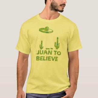 T-shirt I Juan pour croire le sombrero