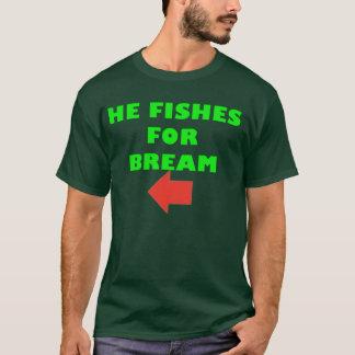 T-shirt Il pêche pour la brème