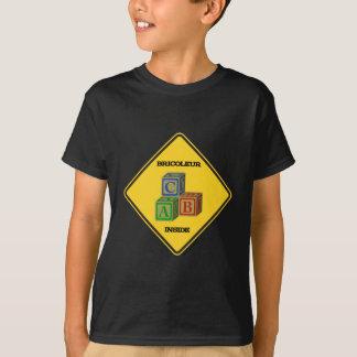 T-shirt Intérieur de Bricoleur (panneau d'avertissement de
