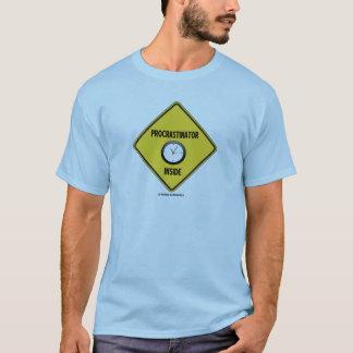 T-shirt Intérieur de Procrastinator (horloge de panneau