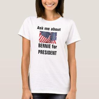 T-shirt Interrogez-moi au sujet de Bernie le président