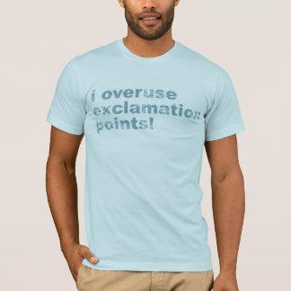 T-shirt J'abuse des points d'exclamation !