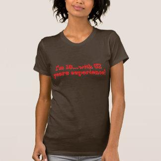 T-shirt J'ai 18 ans avec 52 ans d'expérience