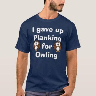 T-shirt J'ai abandonné le Planking pour Owling