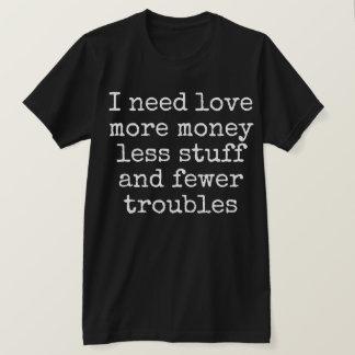 T-shirt J'ai besoin d'amour