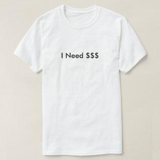 T-shirt J'ai besoin d'argent