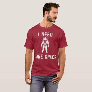T-shirt J'ai besoin de plus de grand amusement d'aventure