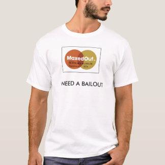 T-shirt J'AI BESOIN d'un RENFLOUEMENT Tishirt