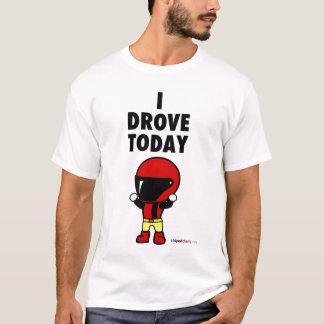 T-shirt J'ai conduit aujourd'hui - la chemise de Speedario