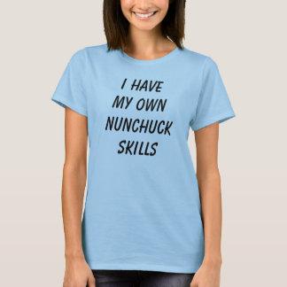 T-shirt J'ai mes propres qualifications de nunchuck