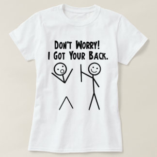 T-shirt J'ai obtenu votre dos !