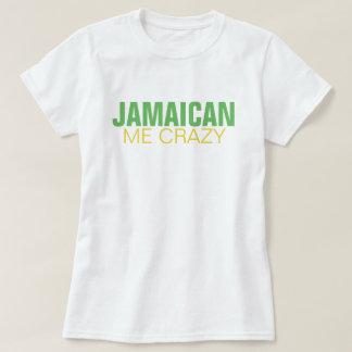 T-shirt Jamaïcain je fou