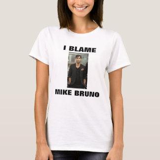 T-SHIRT JE BLÂME MIKE BRUNO