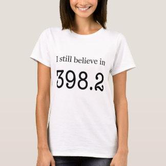 """T-shirt Je crois toujours au 398,2"""" des contes de fées """""""