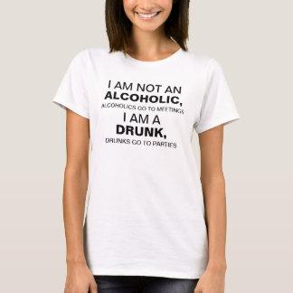 T-shirt Je des femmes ne suis pas un alcoolique,