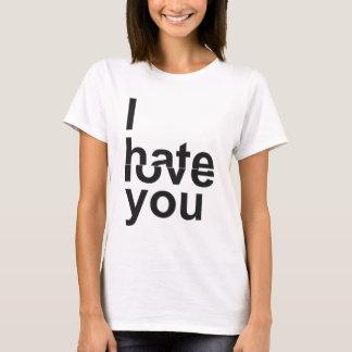 T-shirt Je déteste - aimez-vous