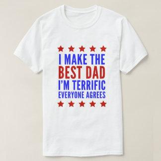 T-shirt Je fais le meilleur papa que je suis terrible
