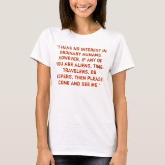 """T-shirt """"Je n'ai aucun intérêt pour les humains"""