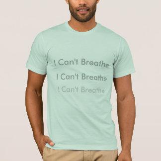 T-shirt Je ne peux pas respirer