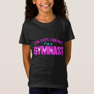T-Shirt Je ne suis pas court, je suis un gymnaste