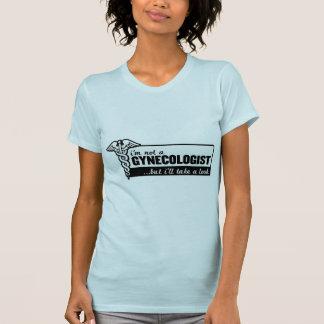 T-shirt je ne suis pas un gynécologue mais je jetterai un