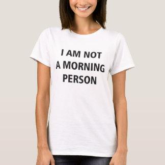 T-shirt Je ne suis pas une personne de matin