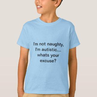 T-shirt Je ne suis pas vilain, je suis autiste. quelle est