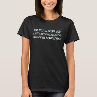 T-shirt Je ne vieillis pas ! Humour