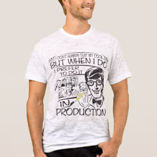 T-shirt Je n'examine pas toujours mon code