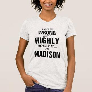 T-shirt Je peux avoir tort mais je doute que ce je sois