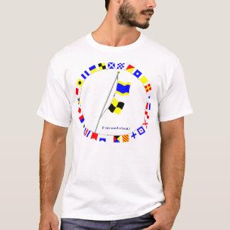 T-shirt Je peux envoyer un bateau. Grue de drapeau de