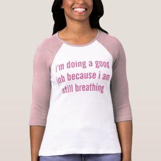 T-shirt je réalise un bon travail avant Jésus Christ que
