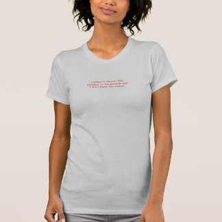 T-shirt Je refuse de répondre que la question… ne savent