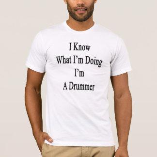 T-shirt Je sais ce que je suis faisant moi suis un batteur