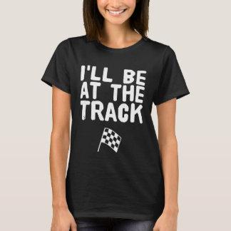 T-shirt Je serai à la voie