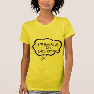 T-shirt Je serai en décembre