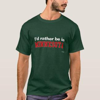 T-shirt Je serais plutôt au Minnesota