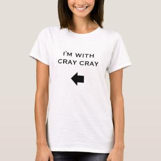 T-shirt Je suis AVEC CRAY de CRAY, T-shirt, cray cray
