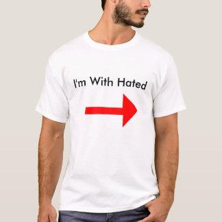 T-shirt Je suis avec détesté