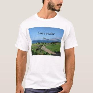 T-shirt Je suis des vacances