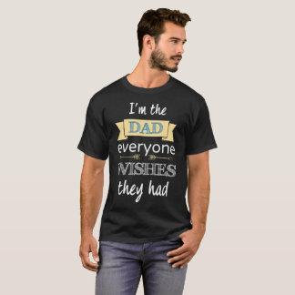 T-shirt Je suis le papa que chacun souhaite qu'ils aient