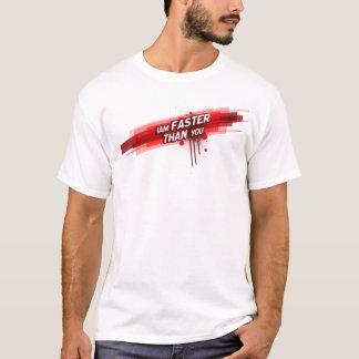 T-shirt Je suis plus rapide que vous !