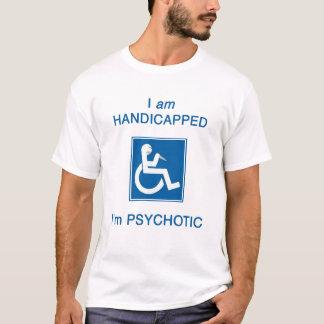 T-shirt Je suis psychotique !