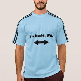 T-shirt Je suis stupide, avec