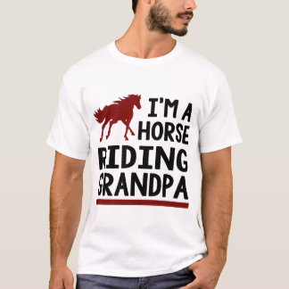 T-shirt Je suis UN GRAND-PAPA d'ÉQUITATION