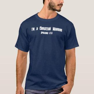 T-shirt Je suis un guerrier chrétien, 6h13 d'Ephesians