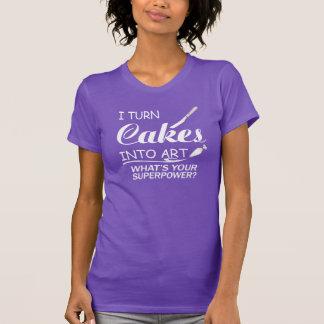 T-shirt Je transforme des gâteaux en art