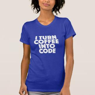 T-shirt Je transforme le café en chemise de codeur de code
