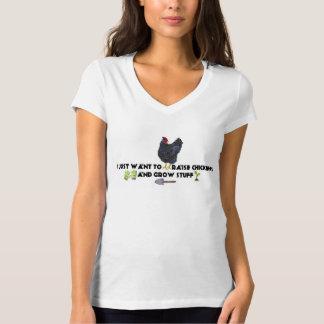 T-shirt Je veux juste élever des poulets et élever la